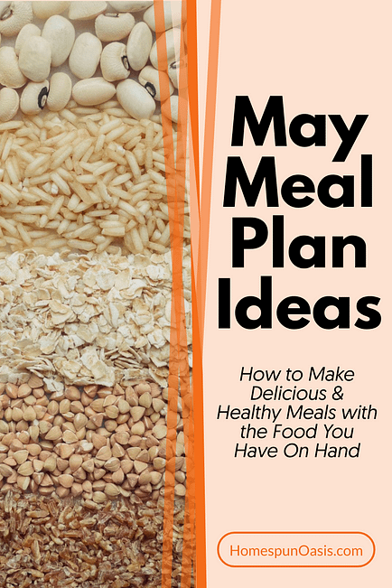 May Meal Plan Ideas