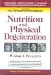 Nutrition and Physical Degeneration: Through Chapter 2